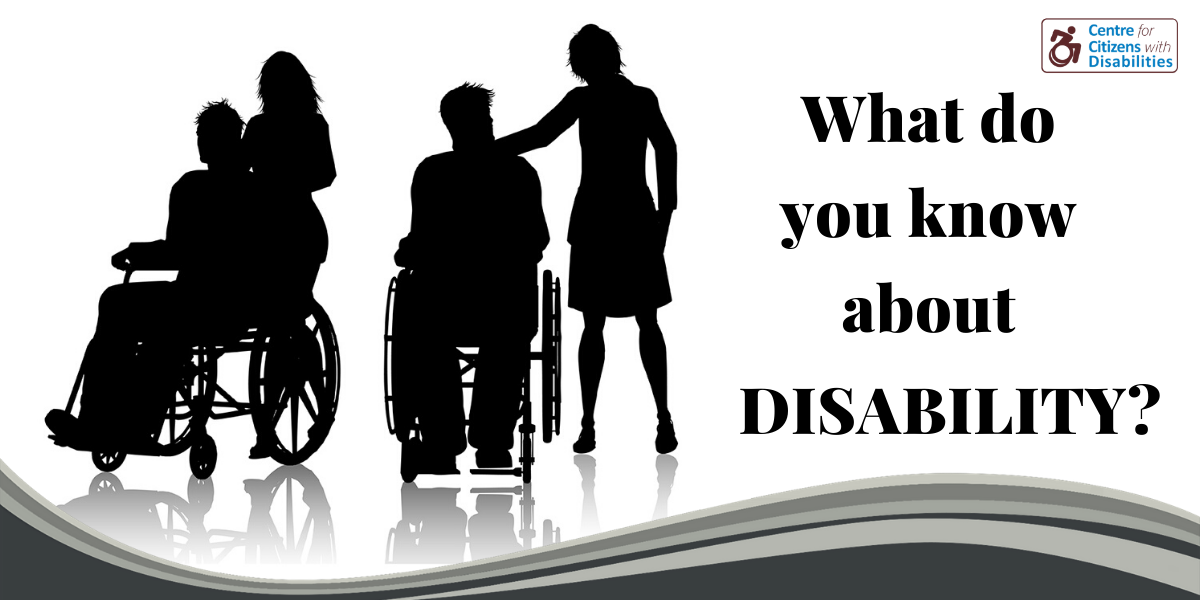 What do you know about disability?