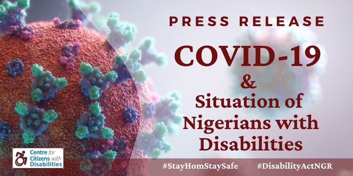 Press Release: Covid-19 and situation of Nigerians with disabilities