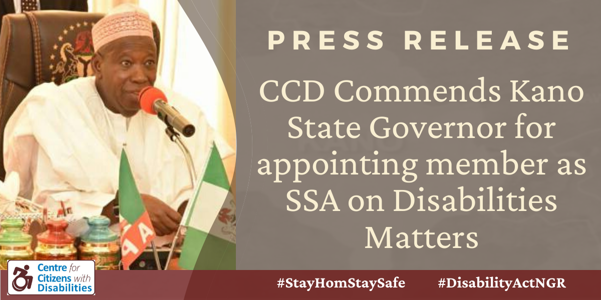 CCD Commends Kano State Governor for appointing member as SSA on Disabilities Matters